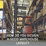 TXM Lean Minute – How to Design an Efficient Warehouse Layout