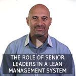 TXM Lean Minute Video – The Lean Leadership Role for Senior Leaders