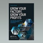 Grow Your Factory Grow Your Business