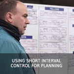 TXM Lean Minute – Using Short Interval Control for Planning