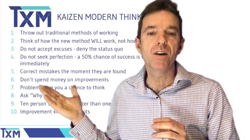TXM Television – Episode 40 – Kaizen Thinking for a Modern World