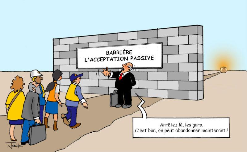 Surmonter Quatre Gros Obstacles en Vue d'une Culture Lean 4ème Partie  : Arrêter L'Acceptation Passive