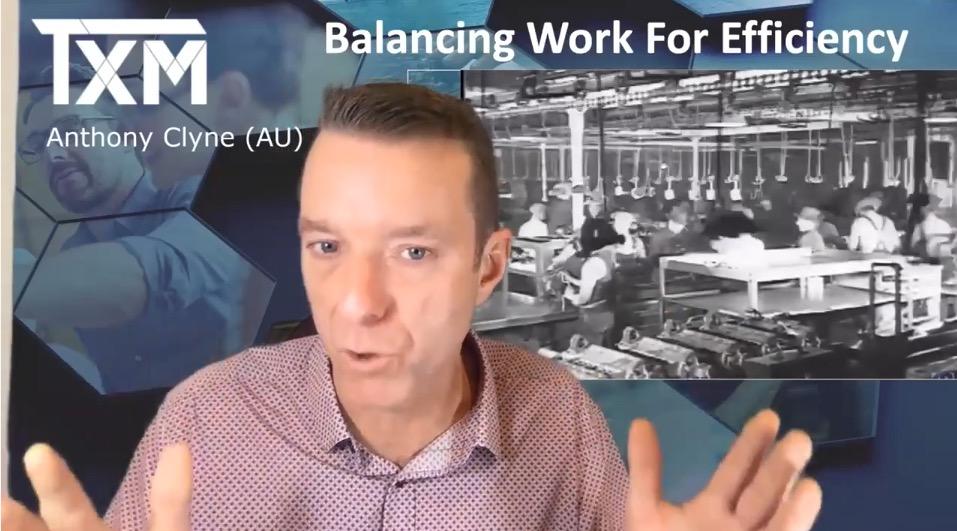 TXM Television – Episode 62 – Balancing Work for Efficiency